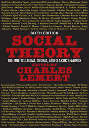 Social Theory : The Multicultural, Global, and Classic Readings - 6th Edition book cover