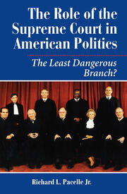 The Role Of The Supreme Court In American Politics - 1st Edition book cover
