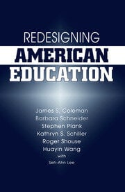 Redesigning American Education - 1st Edition book cover
