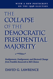 The Collapse Of The Democratic Presidential Majority - 1st Edition book cover