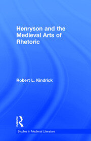 Henryson and the Medieval Arts of Rhetoric - 1st Edition book cover