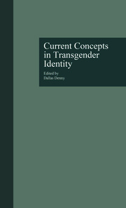 Current Concepts in Transgender Identity - 1st Edition book cover