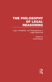 Logic, Probability, and Presumptions in Legal Reasoning - 1st Edition book cover