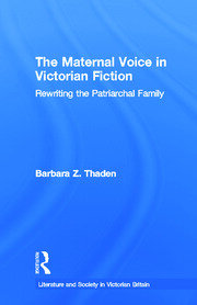 The Maternal Voice in Victorian Fiction - 1st Edition book cover