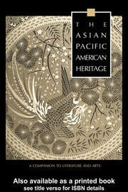 The Asian Pacific American Heritage - 1st Edition book cover