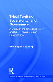 Tribal Territory, Sovereignty, and Governance - 1st Edition book cover