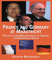 France and Germany at Maastricht - 1st Edition book cover