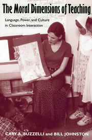The Moral Dimensions of Teaching - 1st Edition book cover