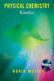 Physical Chemistry: Kinetics