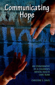 Communicating Hope - 1st Edition book cover