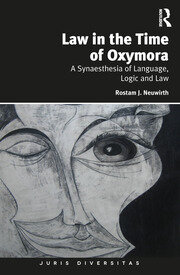 Law in the Time of Oxymora - 1st Edition book cover