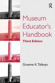 Museum Educator's Handbook - 3rd Edition book cover