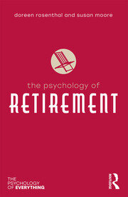 The Psychology of Retirement - 1st Edition book cover
