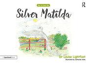 Silver Matilda - 1st Edition book cover