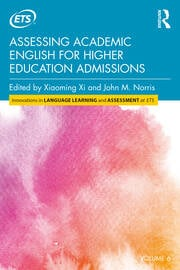 Assessing Academic English for Higher Education Admissions - 1st Edition book cover