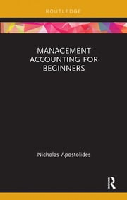 Management Accounting for Beginners - 1st Edition book cover