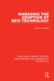 Managing the Adoption of New Technology - 1st Edition book cover