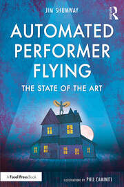 Automated Performer Flying : The State of the Art - 1st Edition book cover