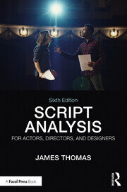 Script Analysis for Actors, Directors, and Designers - 6th Edition book cover