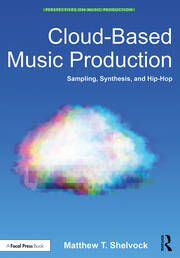Cloud-Based Music Production -  1st Edition book cover