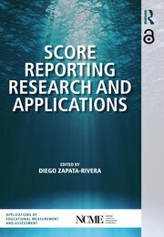 Score Reporting Research and Applications - 1st Edition book cover