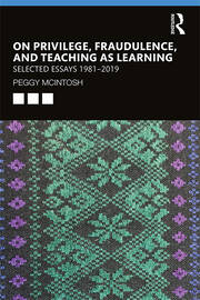 On Privilege, Fraudulence, and Teaching As Learning - 1st Edition book cover