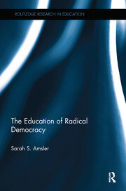 The Education of Radical Democracy - 1st Edition book cover