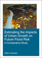 Estimating the Impacts of Urban Growth on Future Flood Risk: A Comparative Study