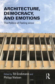 Architecture, Democracy and Emotions - 1st Edition book cover
