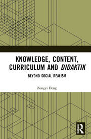 Knowledge, Content, Curriculum and Didaktik -  1st Edition book cover