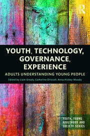 Youth, Technology, Governance, Experience - 1st Edition book cover