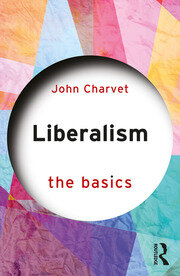 Liberalism : The Basics - 1st Edition book cover