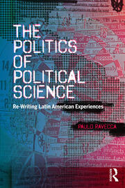 The Politics of Political Science - 1st Edition book cover