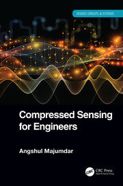 Compressed Sensing for Engineers - 1st Edition book cover