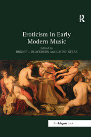 Eroticism in Early Modern Music - 1st Edition book cover