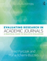 Evaluating Research in Academic Journals : A Practical Guide to Realistic Evaluation - 7th Edition book cover