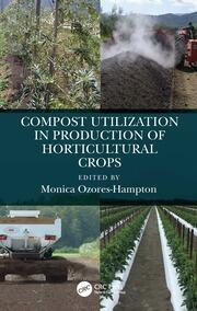 Compost Utilization in Production of Horticultural Crops