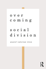 Overcoming Social Division - 1st Edition book cover