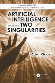 Artificial Intelligence and the Two Singularities - 1st Edition book cover