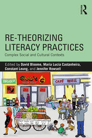 Re-theorizing Literacy Practices - 1st Edition book cover
