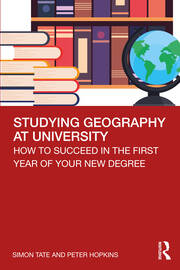 Studying Geography at University - 1st Edition book cover
