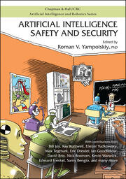 Artificial Intelligence Safety and Security - 1st Edition book cover