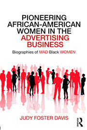 Pioneering African-American Women in the Advertising Business - 1st Edition book cover