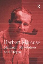 Marxism, Revolution and Utopia - 1st Edition book cover