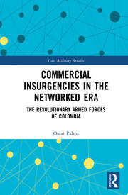 Commercial Insurgencies in the Networked Era: The Revolutionary Armed Forces of Colombia