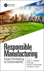 Responsible Manufacturing: Issues Pertaining to Sustainability