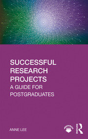 Successful Research Projects : A Guide for Postgraduates - 1st Edition book cover