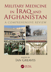 Military Medicine in Iraq and Afghanistan - 1st Edition book cover