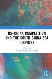 US-China Competition and the South China Sea Disputes - 1st Edition book cover