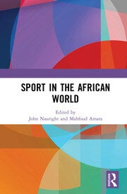 Sport in the African World - 1st Edition book cover